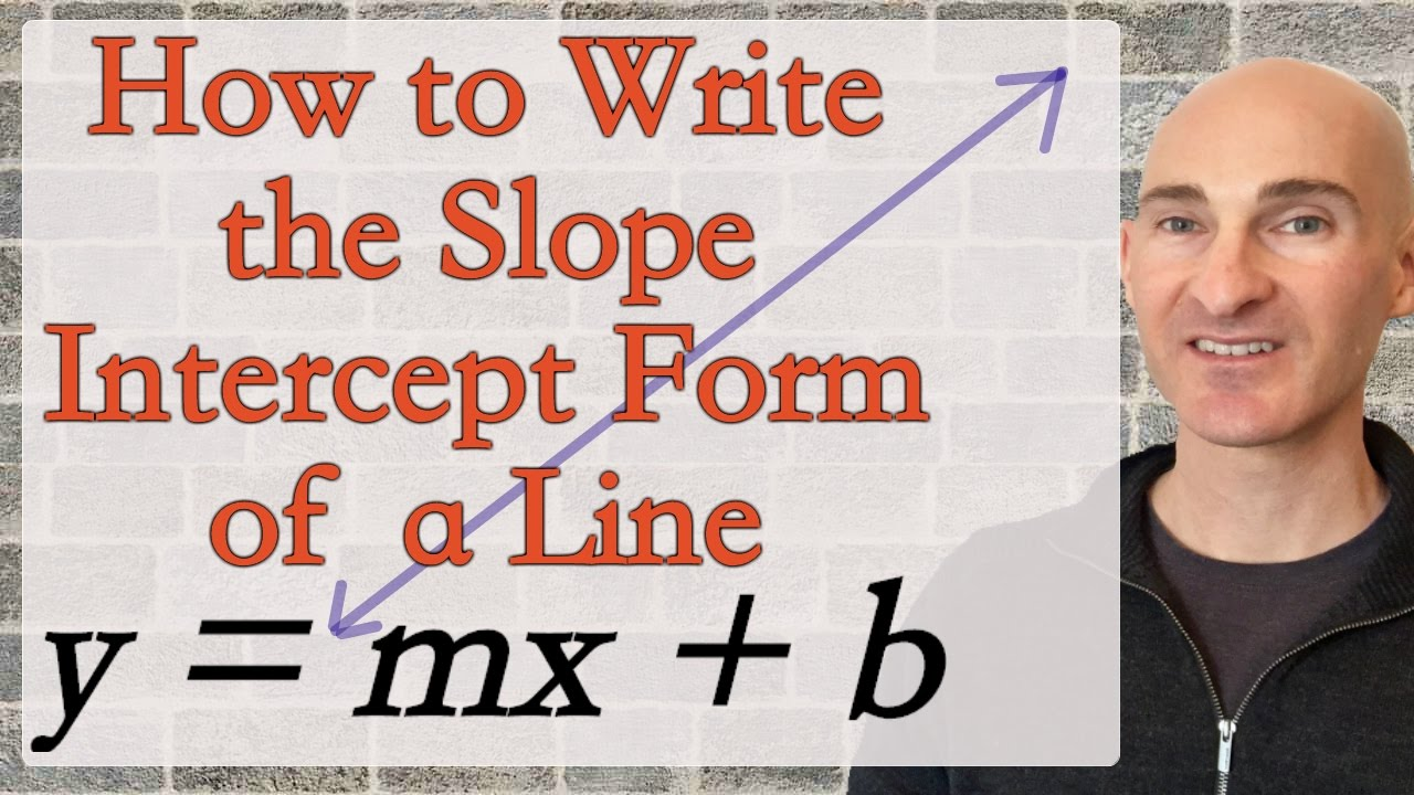 How to write the slope intercept form of a line nctv 45 the how to write the slope intercept form of a line falaconquin